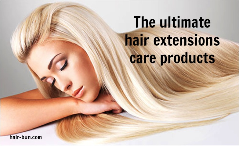 The Ultimate Hair Extensions Care Products