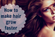 how-to-make-hair-grow-faster