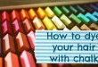how-to-dye-your-hair-with-chalk