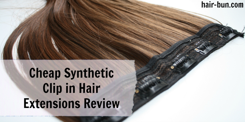 Cheap Synthetic Clip In Hair Extension Review
