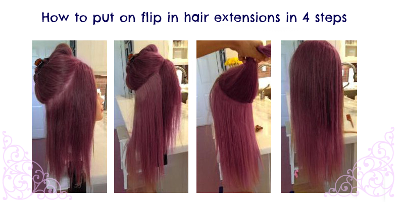 how-to-put-on-flip-in-hair-extensions