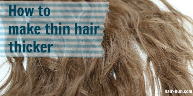 how-to-thick-hair